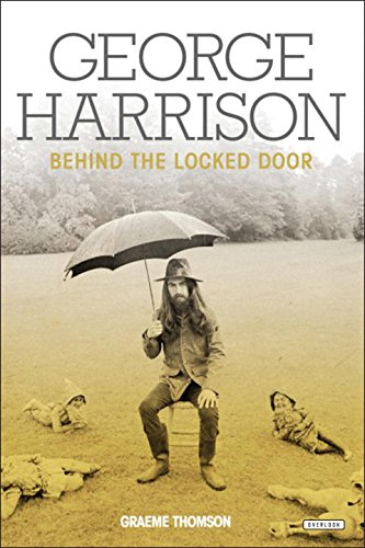 9781468313932: George Harrison: Behind the Locked Door