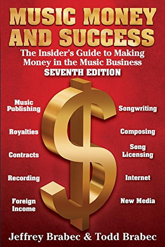9781468314731: Music Money and Success, 7th Edition