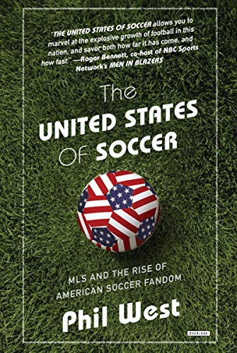 The United States of Soccer: MLS and the Rise of American Soccer Fandom