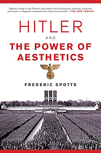 9781468316711: Hitler and the Power of Aesthetics