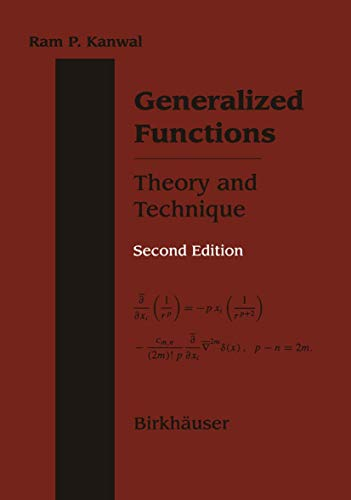 Generalized Functions Theory and Technique: Kanwal, Ram P.