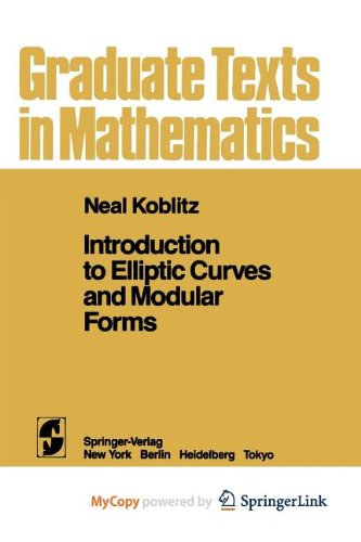 9781468402568: Introduction to Elliptic Curves and Modular Forms