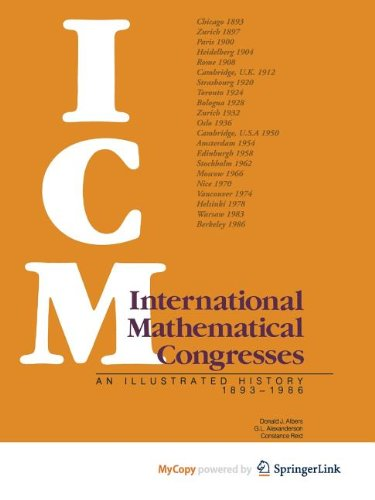 9781468403008: International Mathematical Congresses: An Illustrated History 1893-1986
