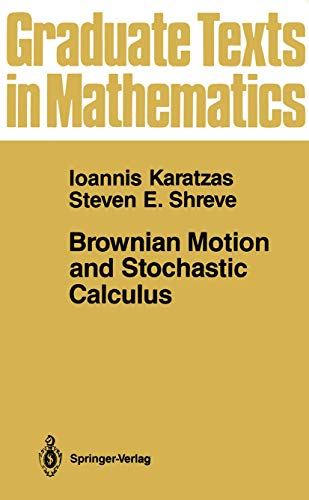9781468403046: Brownian Motion and Stochastic Calculus (Graduate Texts in Mathematics)