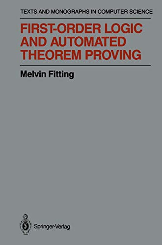 9781468403596: First-Order Logic and Automated Theorem Proving (Monographs in Computer Science)