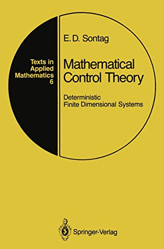 9781468403763: Mathematical Control Theory: Deterministic Finite Dimensional Systems (Texts in Applied Mathematics)