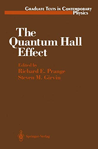 9781468405019: The Quantum Hall Effect (Graduate Texts in Contemporary Physics / Maryland Subseries: Based on Lectures at the University of Maryland, College Park)