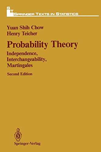 9781468405064: Probability Theory: Independence, Interchangeability, Martingales (Springer Texts in Statistics)