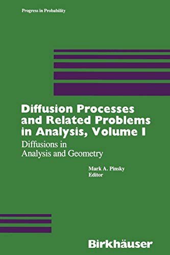 9781468405668: 1: Diffusion Processes and Related Problems in Analysis, Volume I: Diffusions in Analysis and Geometry (Progress in Probability) (Volume 1)