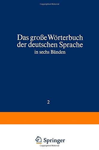 9781468405774: Duden Das große Wörterbuch der deutschen Sprache in sechs Bänden: Das große Wörterbuch der deutschen Sprache in sechs Bänden Band 2: Cl-F: Volume 2