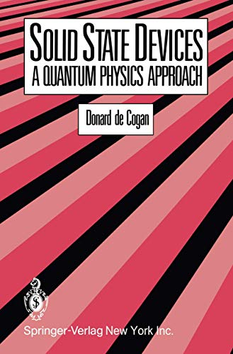 9781468406238: Solid State Devices: A Quantum Physics Approach
