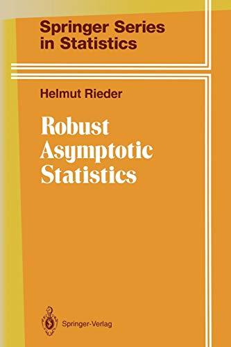 9781468406269: 1: Robust Asymptotic Statistics: Volume I (Springer Series in Statistics)