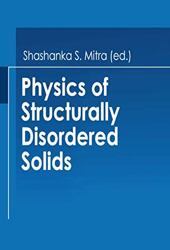 9781468408522: Physics of Structurally Disordered Solids (Nato Science Series B:)