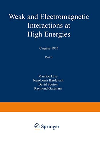 Weak and Electromagnetic Interactions at High Energies: Levy, Maurice