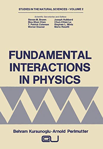 9781468408850: Fundamental Interactions in Physics