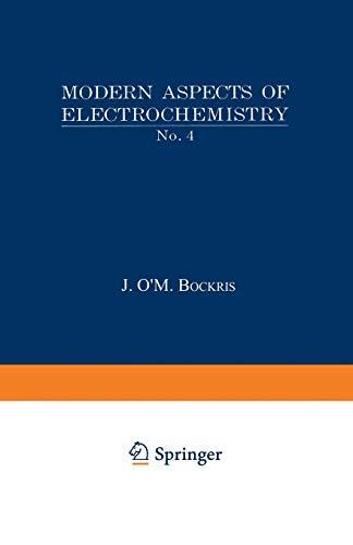 Modern Aspects of Electrochemistry No. 4: J. O'M. Bockris