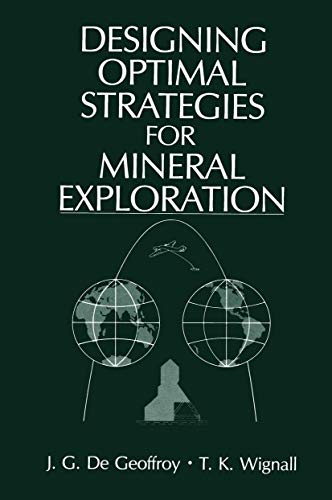 9781468412321: Designing Optimal Strategies for Mineral Exploration