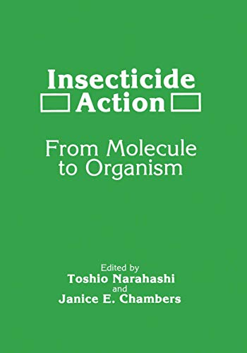 9781468413267: Insecticide Action: From Molecule To Organism