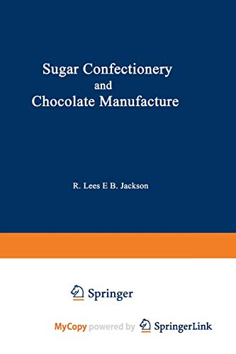 9781468414967: Sugar Confectionery and Chocolate Manufacture