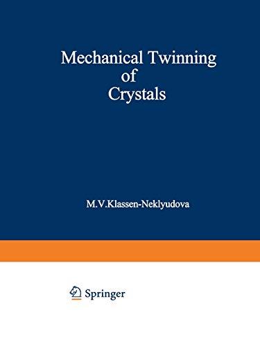 Mechanical Twinning of Crystals: M. V. Klassen-Neklyudova