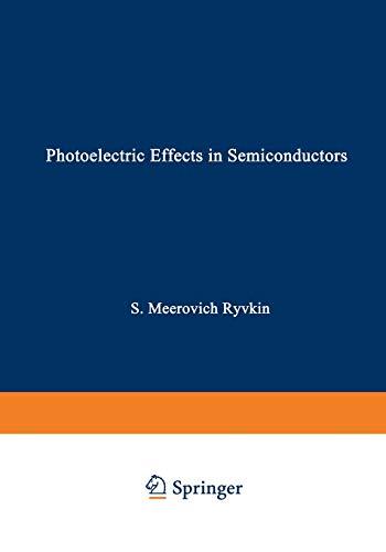 9781468415599: Photoelectric Effects In Semiconductors / Fotoélektricheskie Yavlena V Poluprovodnikakh / Фотоэлектрические явления в полроводниках