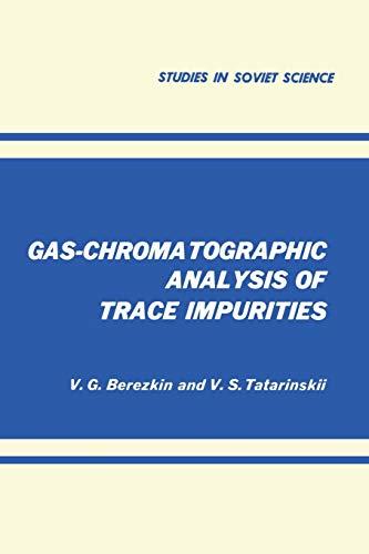 9781468416015: Gas-Chromatographic Analysis of Trace Impurities (Studies in Soviet Science)