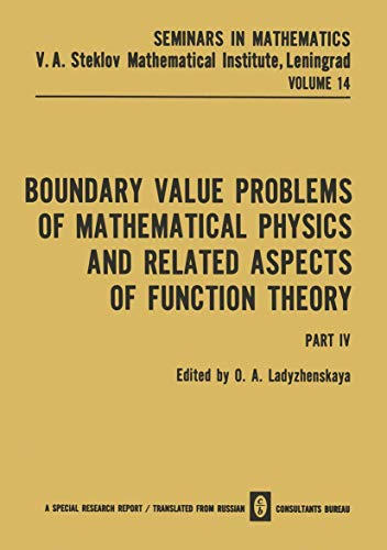9781468416947: Boundary Value Problems of Mathematical Physics and Related Aspects of Function Theory Part IV (Seminars in mathematics)