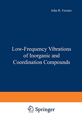 9781468418118: Low-Frequency Vibrations of Inorganic and Coordination Compounds