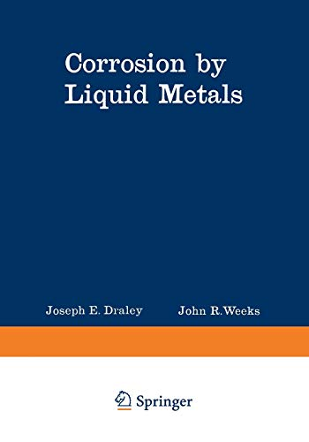 9781468418477: Corrosion by Liquid Metals