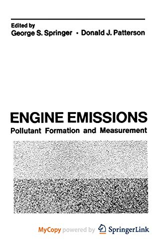 9781468419849: Engine Emissions: Pollutant Formation and Measurement