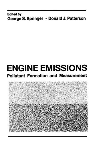 9781468419856: Engine Emissions: Pollutant Formation and Measurement