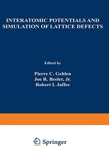 9781468419948: Interatomic Potentials and Simulation of Lattice Defects