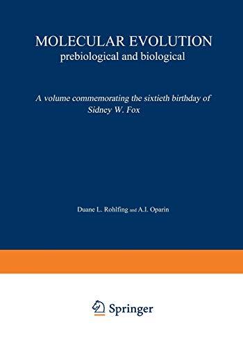 Molecular Evolution: Prebiological and Biological