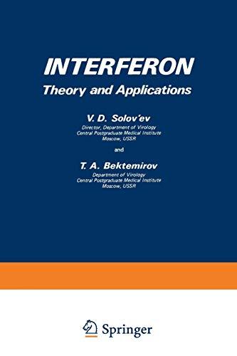 Interferon: Theory and Applications: V. Solov'ev