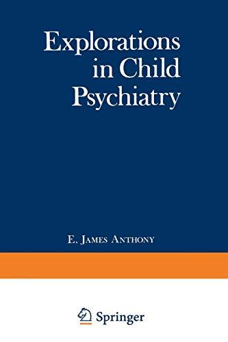 9781468421293: Explorations in Child Psychiatry