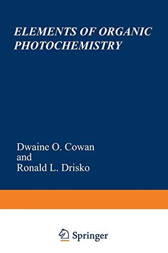 9781468421323: Elements of Organic Photochemistry
