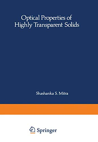 Optical Properties of Highly Transparent Solids (Paperback)