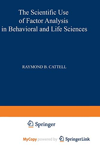 9781468422634: The Scientific Use of Factor Analysis in Behavioral and Life Sciences