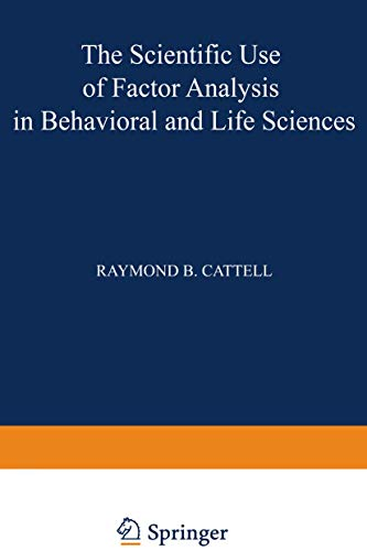 9781468422641: The Scientific Use of Factor Analysis in Behavioral and Life Sciences