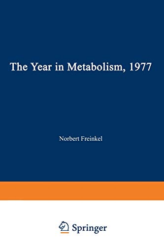 9781468425017: The Year in Metabolism 1977
