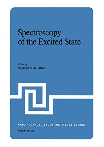 9781468427950: Spectroscopy of the Excited State (Nato Science Series B:)