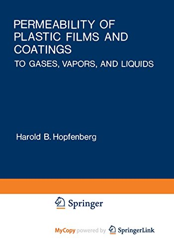 9781468428780: Permeability of Plastic Films and Coatings: To Gases, Vapors, and Liquids
