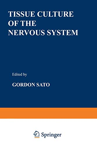 9781468429060: Tissue Culture of the Nervous System (Current Topics in Neurobiology)