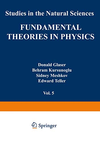 9781468429152: Fundamental Theories in Physics (Studies in the Natural Sciences) (Volume 5)