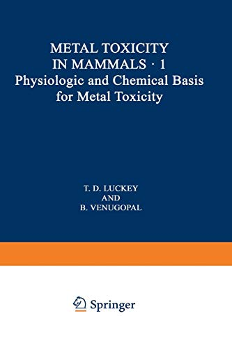 Physiologic and Chemical Basis for Metal Toxicity: B. Venugopal