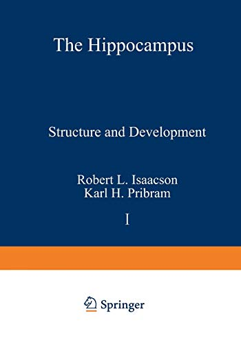 9781468429787: The Hippocampus: Volume 1: Structure and Development