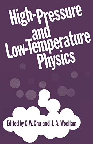 High-Pressure and Low-Temperature Physics: J. A. Woollam