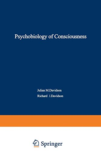 9781468434583: The Psychobiology of Consciousness
