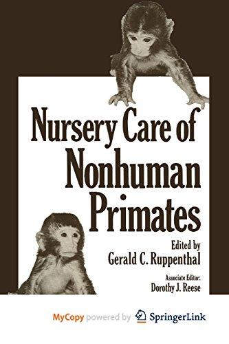 9781468434781: Nursery Care of Nonhuman Primates