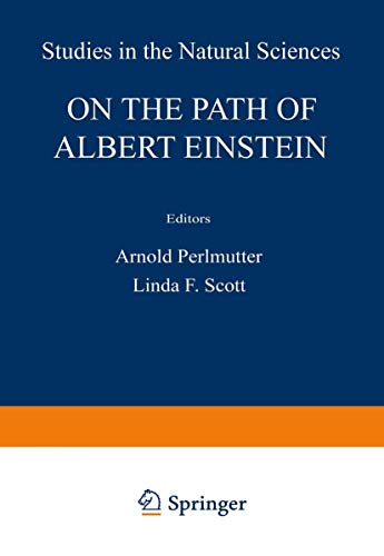 9781468435986: On the Path of Albert Einstein (Studies in the Natural Sciences)